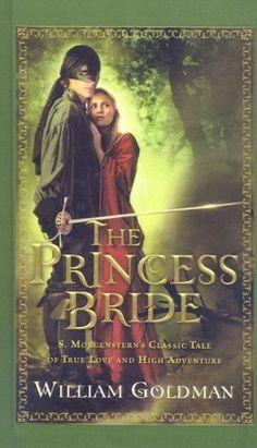 The Princess Bride: S. Morgenstern's Classic Tale of True Love and High Adventure by William Goldman, http://www.amazon.com/dp/0756987903/ref=cm_sw_r_pi_dp_FvRbrb0QG09QC