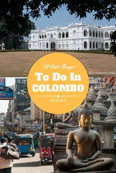 Colombo, Sri Lankas capital, is not usually a favourite among travellers. But should you find yourself there, we have 10 cool things for you to do!