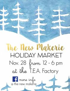 The New Makerie is hosting its First Holiday Market at T.E.A. Factory,  580 Willow Street in Reading on Small Business Saturday.  Stop in and  see us and enjoy an exciting afternoon of shopping.  For more information view the links below. https://www.facebook.com/The-New-Makerie-796040063778380/ https://www.facebook.com/events/1127961067218628/