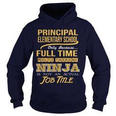 ELEMENTARY SCHOOL PRINCIPAL - NINJA #fashion #T-Shirts. BEST BUY => https://www.sunfrog.com/LifeStyle/ELEMENTARY-SCHOOL-PRINCIPAL--NINJA-Navy-Blue-Hoodie.html?60505
