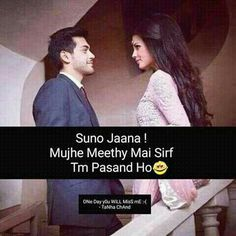 Sweet Toh pasand nahi but I don't know about your kiss hahaha❤ Love Quates, Love Post, True Love, Hindi Quotes, Best Quotes, Quotations, Cute Funny Quotes, Girly Quotes, Qoutes About Love