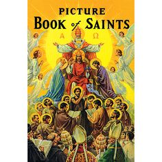 Catholic Picture Book of Saints. Over 100 #saints explained in simply written text and full color illustrations. Available at LeafletMissal.