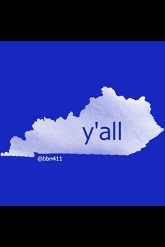 Kentucky: I would love this as a shirt!