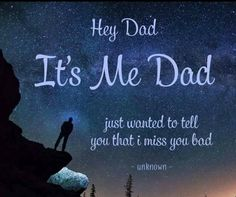I miss you papa. Dad In Heaven Quotes, Miss You Dad Quotes, Daddy Quotes, Missing Dad Quotes, Missing Dad In Heaven, True Quotes, Daddy In Heaven, Daddy Daughter Quotes, Daddy I Miss You