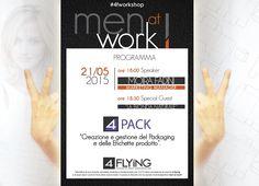 Man at workshop,  continuano le serate #4fworkshop di #4flying. Questa volta si parla di 4pack