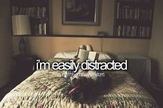 """I think """"easily"""" distracted is an underestimate of how distracted I get. Black And White Tumblr, Just Me, Just In Case, Get To Know Me, Let It Be, Thats So Me, Justgirlythings, Literally Me, Totally Me"""