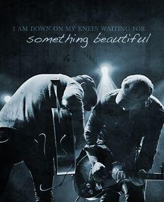 """Something Beautiful"" Needtobreathe"