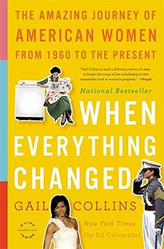 When Everything Changed: The Amazing Journey of American ... https://www.amazon.com/dp/0316014044/ref=cm_sw_r_pi_dp_U_x_Sq.qAbE5NF4EW