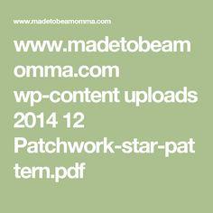 www.madetobeamomma.com wp-content uploads 2014 12 Patchwork-star-pattern.pdf