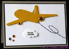 Un avion jaune ... une touche de broderie ... une carte pour un départ à la retraite ! Greeting Cards, Paper Crafts, Card Ideas, Scrapbooking, Airplanes, Happy Retirement, Masculine Cards, Paper Crafting, Memory Books
