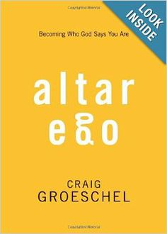 Incredibly good book! Page turner for sure! Altar Ego: Becoming Who God Says You Are by Craig Groeschel. Discover how to trade in your broken ego and unleash your altar ego to become a living sacrifice. Once we know our true identity and are growing in our Christ-like character, then we can behave accordingly, with bold behavior, bold prayers, bold words, and bold obedience. Altar Ego reveals who God says you are, and then calls you to live up to it.