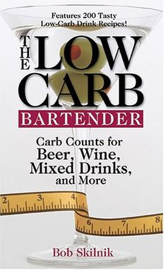 The LowCarb Bartender Carb Counts for Beer Wine Mixed Drinks and More *** Click on the image for additional details.