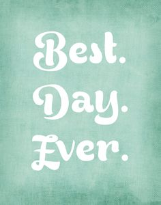 Best Day Ever - 11x14 typography quote print wall art on premium matte art paper, Typography poster, motivational quote, vintage colors. $24.00, via Etsy.