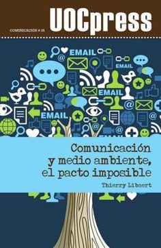 """""""Comunicación y medio ambiente, el pacto imposible"""" de Thierry Libaert.  #EditorialUOC #UOCpress #comunicación #medioambiente #libro #book #sostenibilidad"""