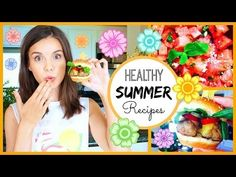 Quick & Healthy Summer Recipes! ♥ #HungryHealthyHappy - YouTube