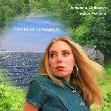 Johanna Grüssner & Mika Pohjola - Nu blir sommar - Svenska visor - Swedish traditional songs Mp3 Album Download
