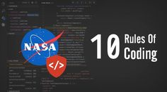 Do you know how top programmers write mission-critical code at NASA? To make such code clearer, safer, and easier to understand, NASA's Jet Propulsion Laboratory has laid 10 rules for developing software.
