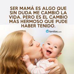 Ser mamá es algo maravilloso