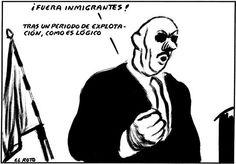 El Roto - ¡Fuera Inmigrantes !