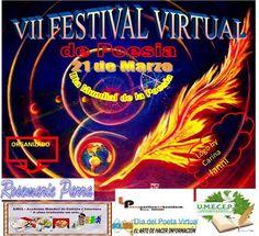 VII FESTIVAL VIRTUAL DE POESIA EN EL DIA MUNDIAL DE LA POESIA 21/03/2017 - Poesias - Casa dos Poetas e das Poesias