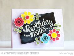 Birthday Chalkboard Greetings, Build-able Blooms stamp set and Die-namics, Stitched Rectangle STAX Die-namics - Marion Vagg #mftstamps