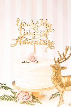 You're My Greatest Adventure Cake Topper - Soirée Collection von BetterOffWed auf Etsy https://www.etsy.com/de/listing/229225913/youre-my-greatest-adventure-cake-topper
