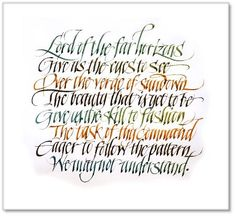 LordoftheFarHorizon by Alice Young calligrapher extraordinaire Calligraphy Quotes, Calligraphy Letters, Caligraphy, Types Of Lettering, Hand Lettering, Fancy Writing, Beautiful Handwriting, Beautiful Lettering, Wonder Quotes