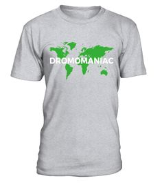 "# Official Dromomaniac T-Shirt .  Special Offer, not available in shops      Comes in a variety of styles and colours      Buy yours now before it is too late!      Secured payment via Visa / Mastercard / Amex / PayPal      How to place an order            Choose the model from the drop-down menu      Click on ""Buy it now""      Choose the size and the quantity      Add your delivery address and bank details      And that's it!      Tags: Are you addicted to travel? All serious travelers need…"