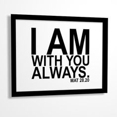 Bible verse Bible quote print I am with You always by MiraDoson
