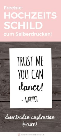 Printable Freebie: Trust me, you can dance – Alkohol