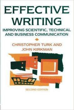 Free download Effective writing improving scientific, technical and business communication a beautiful educational pdf book written by John Kirkman.