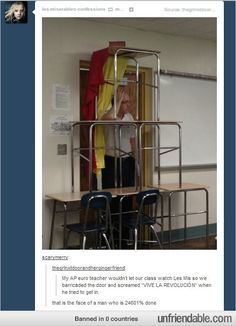 why didn't i do this to mr uhlott when he wouldn't let us finish les mis @Bree Crane @Amanda Lewis