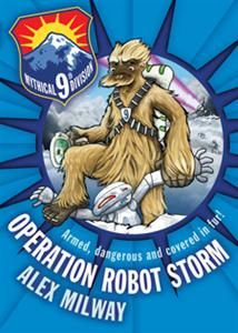 Really, what could be better than a team of Yeti's in the British Secret Service? Usborne Books & More. Operation Robot Storm, Mythical 9th Division Book 1