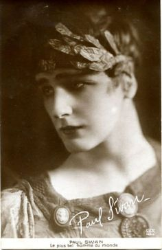 "Dancer/artist, Paul Swan c.1920 called ""The Most Beautiful Man in the World"""