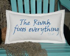 "The RIVAH FIXES EVERYTHING outdoor pillow 12""x20"" handpainted southeast all weather blue on white Crabby Chris Original"