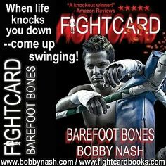 "Fight Card: Barefoot Bones (Fight Card Series Book 20) by Bobby Nash writing as Jack Tunney.  ""BAREFOOT BONES delivers!"" -Amazon Reader Review.  https://www.amazon.com/dp/B00EKTX9MI"