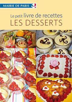 Le petit livre de recettes Les desserts