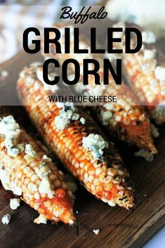 Buffalo Grilled Corn is the biggest thing to hit corn since man found out he could put it in a fire. Tangy, saucy, fire roasted corn and funky blue cheese! Vegan Barbecue, Barbecue Recipes, Grilling Recipes, Cooking Recipes, Drink Recipes, Vegetarian Grilling, Grilling Tips, Smoker Recipes, Grilled Fruit