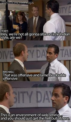 "Michael Scott - ""That was offensive and lame."""