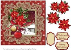 """Lacy Lovelies 7 x 7 Poinsettia Cluster on Craftsuprint designed by Mary MacBean - Decoupage card front with a pretty lace frame and a cluster of poinsettias and baubles. There are 3 sentiments including a blank tag for your own message. The finished size is approximately 7"""" x 7"""". A matching insert is available separately. - Now available for download!"""