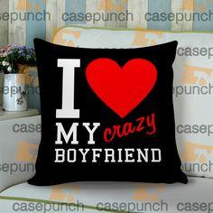 Sr2-i Love My Crazy Boyfriend Valentine Humor Cushion Pillow Case