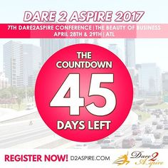 {COUNTDOWN} 45 #DAYS LEFT to #Dare2Aspire 2017 #Conference! Don't miss the chance.. buy your #tickets NOW before we sell out!!! www.d2aspire.com    Want to be a #sponsor / #vendor on our upcoming conference??? Email us: dare2aspire2012@gmail.com    #business #smallbiz #atlanta #sheraton #success #ceo #boss #beautyofbusiness #entrepreneur #mompreneur #savethedate #atlantaevents #womenbusinessowners #businesswoman #beautyboss #vendors #sponsors #womenwhowork #womenempowerment…