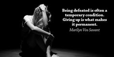 Defeat vs giving up