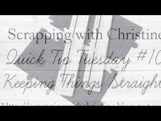 Quick Tip Tuesday #10 - Keeping Things Straight
