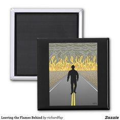 Leaving the Flames Behind 2 Inch Square Magnet