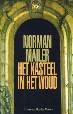 Het kasteel in het woud/Norman Mailer