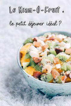 Le Miam-Ô-Fruit : le petit déjeuner idéal ? #naturopathie #sante #bienetre #vegan