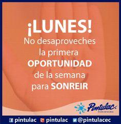 ¡Lunes para Sonreir! El feriado se acerca. http://www.pintulac.com.ec/ La #frasepintulac del día nos dice:
