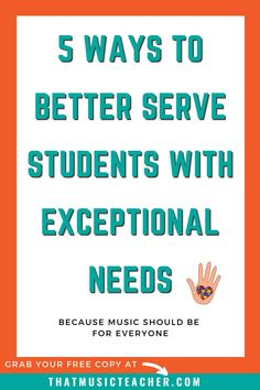 Music is for everyone! You're invited to grab a free resource to help you better serve your students with exceptional needs. #ExceptionalNeeds #Autism #SpecialLearners #Music #Resource #Teachers #Education
