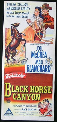1954 movie posters | BLACK HORSE CANYON Movie poster 1954 Joel McCrea